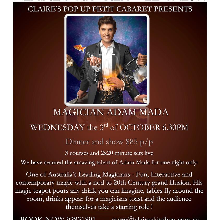 Claire's Pop Up Petit Cabaret presents magician Adam Mada