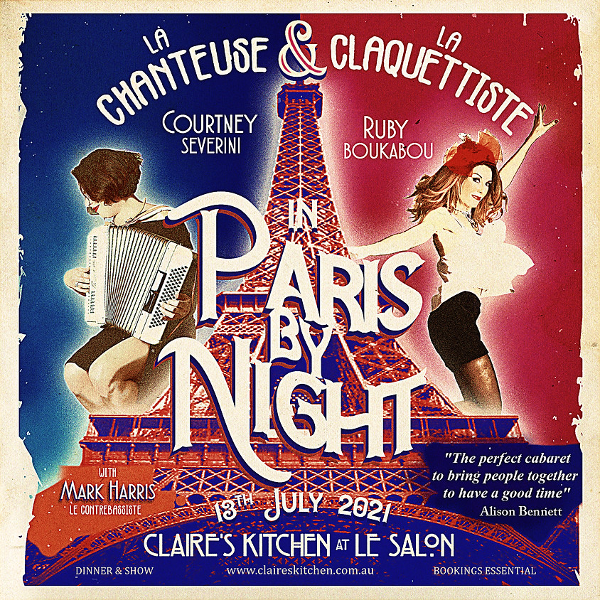 Claire's pop up petit cabaret presents: Paris By Night new date
