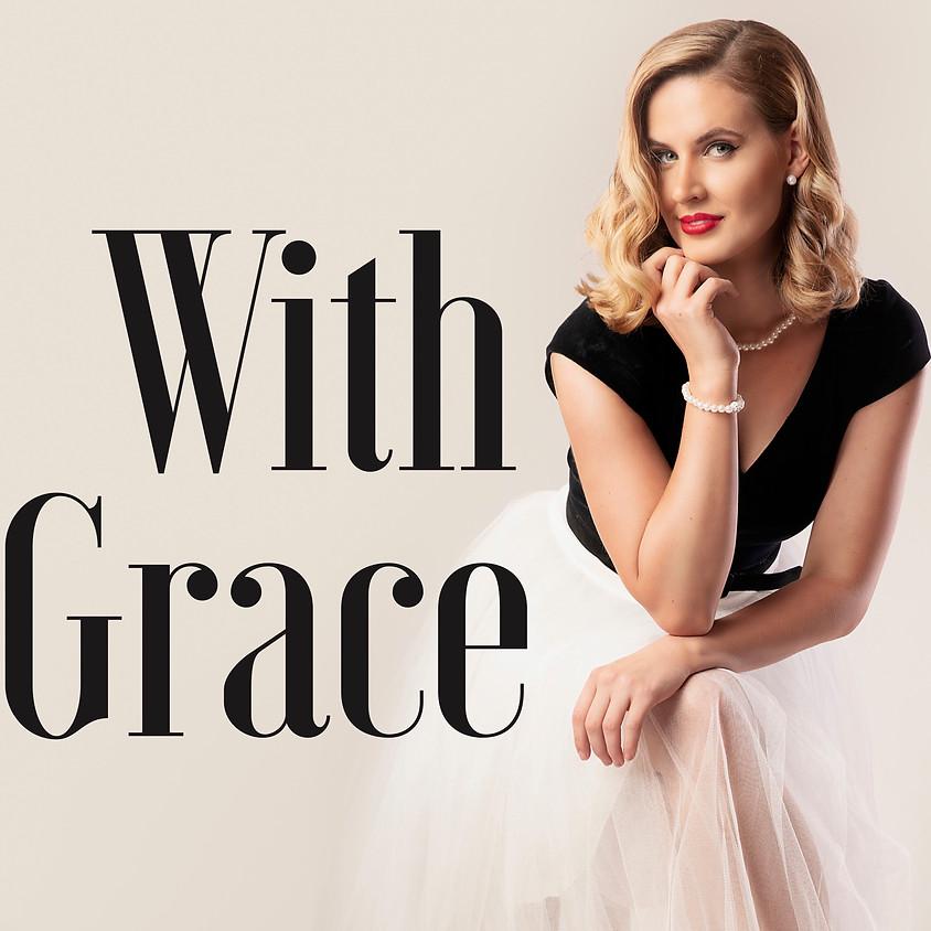 Claire's pop up petit cabaret presents: With Grace
