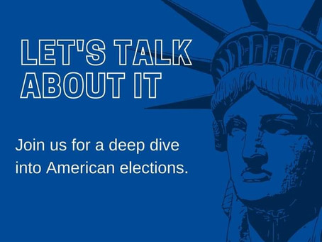 American Elections; Let's talk about it December 1st 4pm