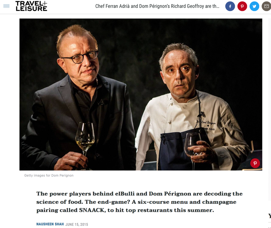Travel + Leisure: Chef Ferran Adrià and Dom Pérignon's Richard Geoffroy are the Culinary World's Newest Power Pair