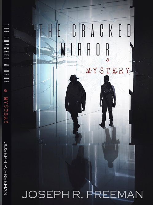 The Cracked Mirror - LIMITED Commemorative Hard Cover Edition
