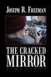 """My inspiration for writing """"The Cracked Mirror"""""""