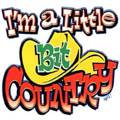 "Iron-On ""I'm A Little Bit Country"""