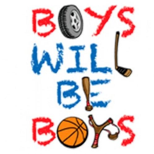 "Iron-On ""Boys Will Be Boys"""