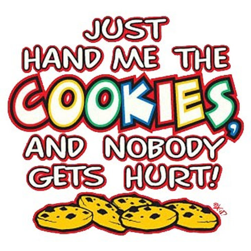 "Iron-On ""Just Hand Me The Cookie"""