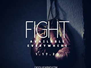 """New Single """"Fight"""" Out 1.17.20"""