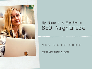 My Name Plus a Murder Equals SEO Nightmare