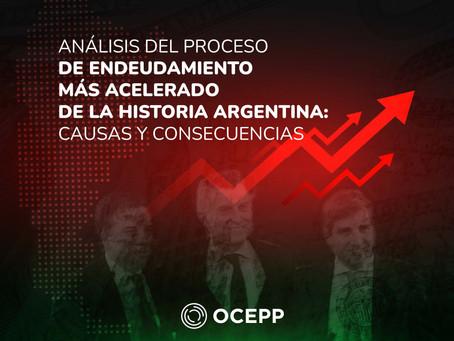 Análisis del proceso de endeudamiento más acelerado de la historia argentina: causas y consecuencias