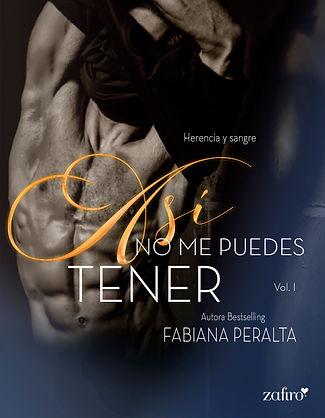 ASÍ NO ME PUEDES TENER_SERIE Herncia y sangre Zafiro.jpg
