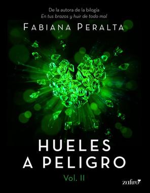 HUELES A PELIGRO VOL. II