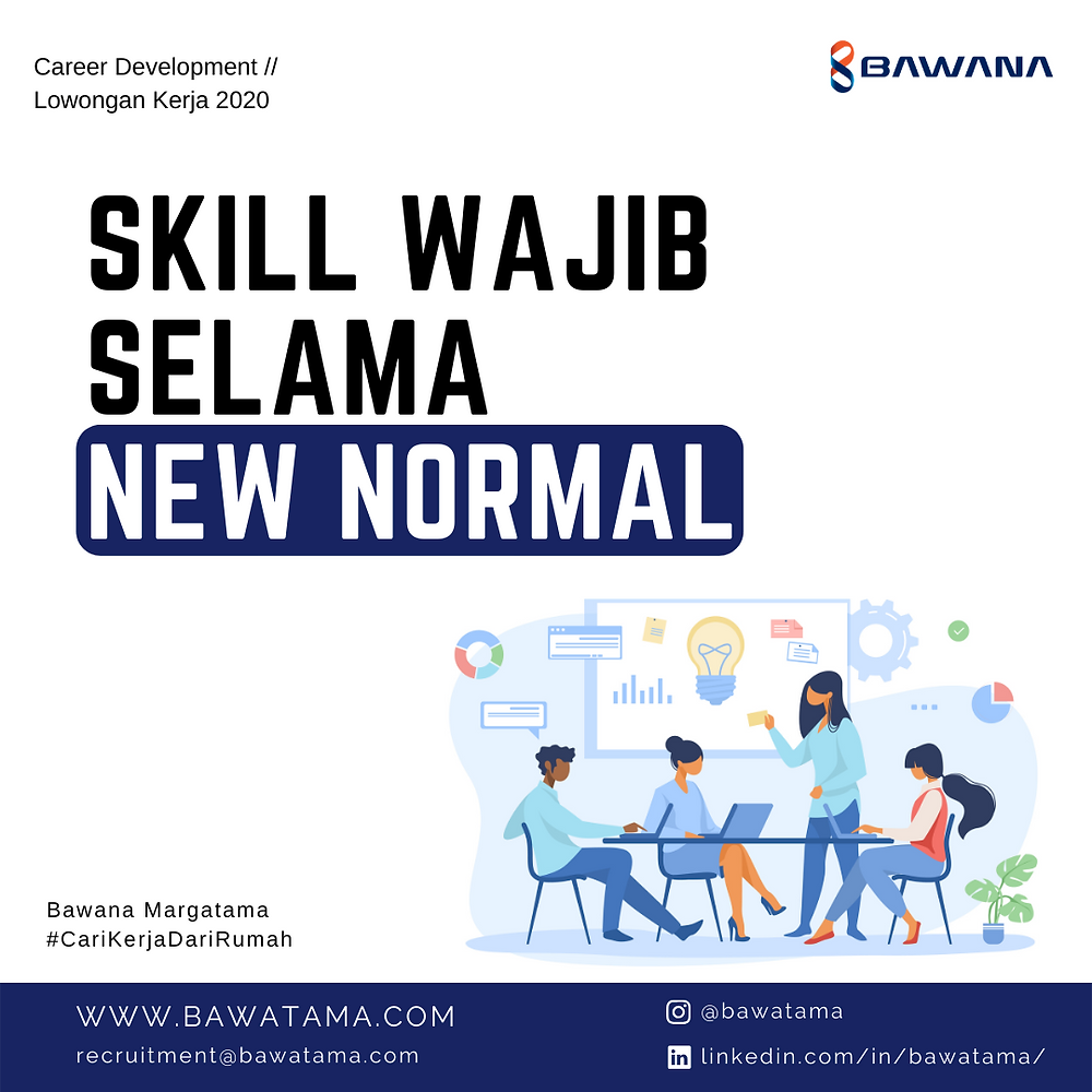 Skill Wajib Selama New Normal