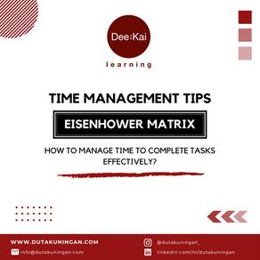 TIME MANAGEMENT TIPS [EISENHOWER MATRIX]