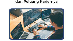 Mengenal Profesi Developer dan Peluang Kariernya