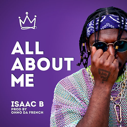 All About Me - Isaac B & Ohno da French (wav file)