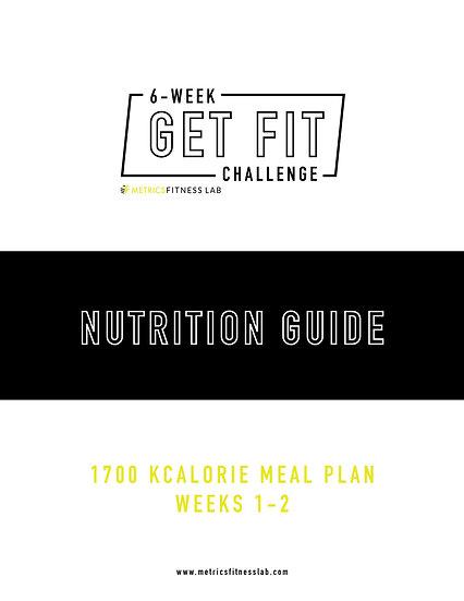 6 Week Nutrition Guide: 1700 Calorie Plan