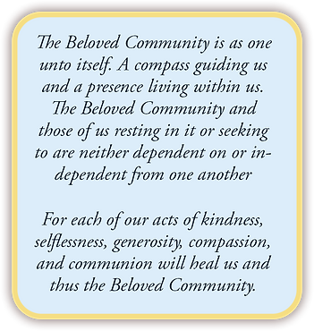 The Beloved Community is as one unto its