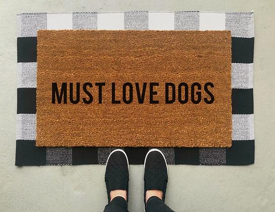 Must Love Dogs Doormat