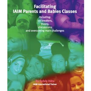Facilitating IAIM Parents & Babies Classes