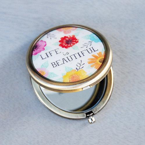 "MIROIR DE POCHE ""LIFE IS BEAUTIFUL"""
