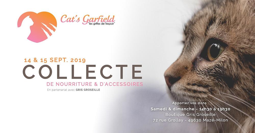 Collecte de nourriture et d'accessoires au profit de l'association Cat's Garfield, le 14 & 15 septembre 2019 à Gris Groseille.