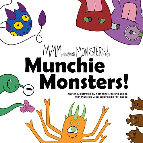 MMM...Monsters in MUNCHIE MONSTERS!