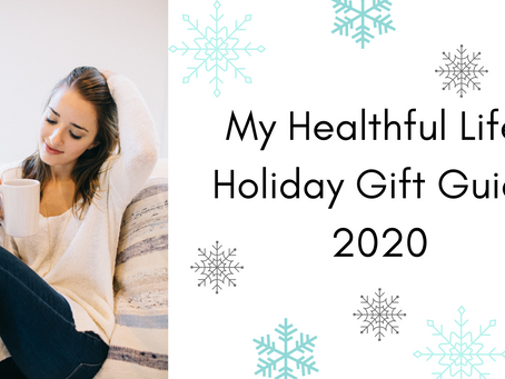 My Healthful Life Gift Guide - 2020