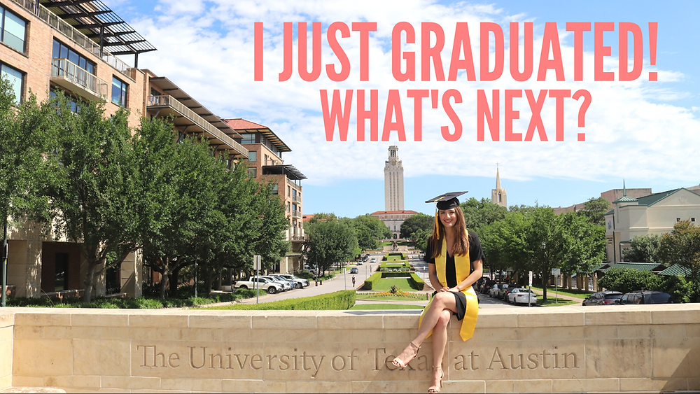 I Just graduated! - What's next?