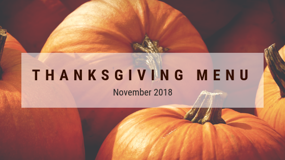 Thanksgiving Menu - 2018