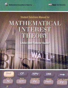 Mathematical Interest Theory Student Solutions Manual