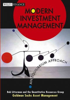 Modern Investment Management: An Equilibrium Approach