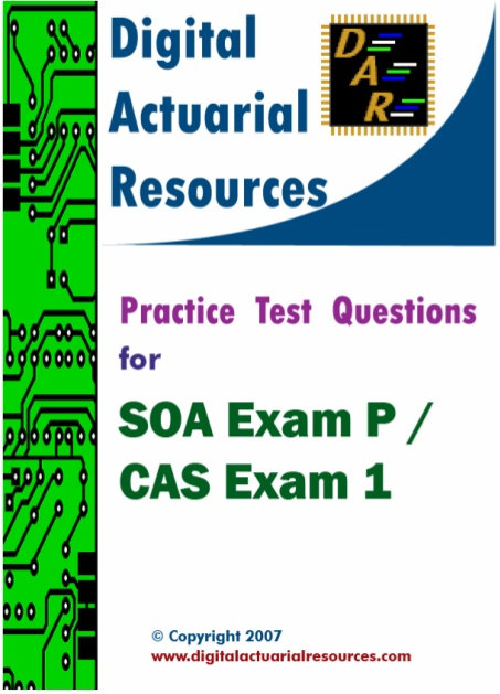 Digital Actuarial Resources Exam P/1 Practice Test Questions