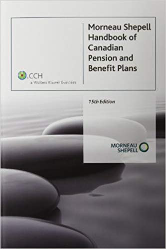 Morneau Shepell Handbook of Canadian Pension and Benefit Plans