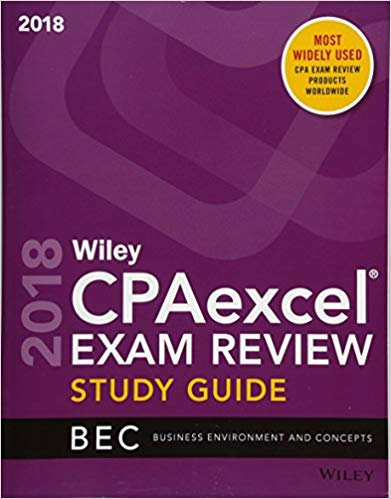 Wiley CPAexcel Exam Review Study Guide: Business Environment and Concepts