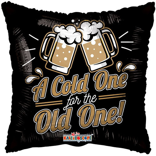 A cold one for the old one (18 inch)