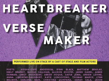 Feb 12 (2019): HEARTBREAKER / VERSE MAKER: Love Poems Live!