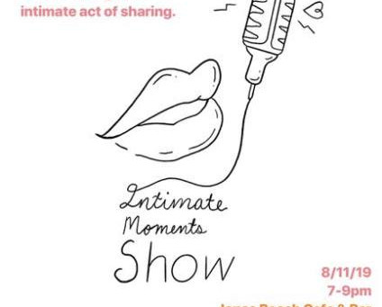 Aug 11: The Intimate Moments Show