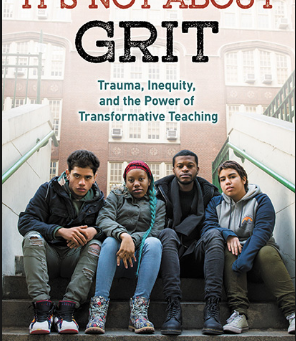 October 26: Joining a presentation for It's Not About Grit: Trauma, Inequity, and the Power of Trans