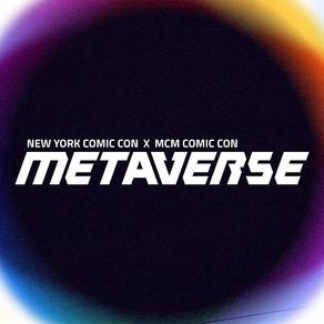 Highlights of New York Comic Con x MCM Comic Con Metaverse