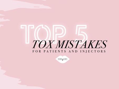 Top 5 Botox mistakes!
