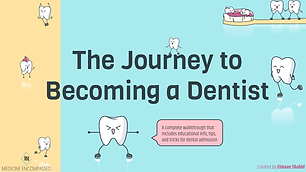 The Pathway to Becoming a Dentist (Resou