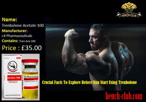 Crucial Facts To Explore Before You Start Using Trenbolone