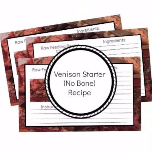 Venison Starter Recipe (No Bone)
