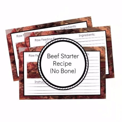 Beef Starter Recipe (No Bone)