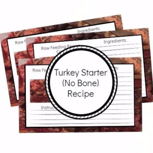 Turkey Starter Recipe (No Bone)