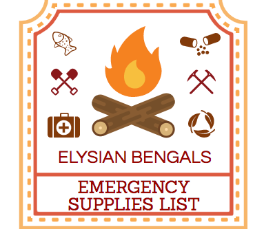 Elysian Bengals Emergency Supplies List