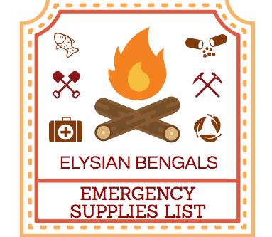Elysian Bengals Emergency Supplies List