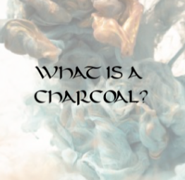 What is a Charcoal?