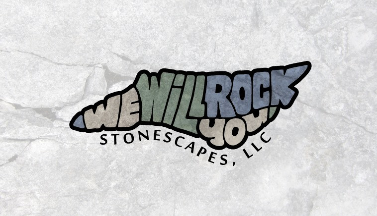 We Will Rock You Stonescapes LLC