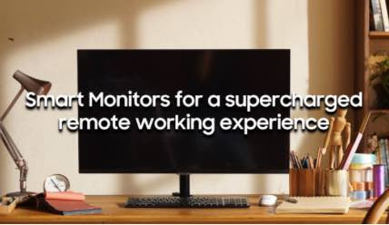 Samsung Smart Monitors for a Supercharged Remote Working Experience